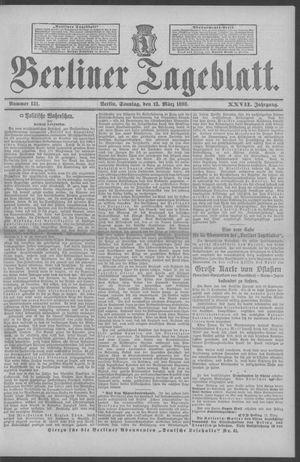 Berliner Tageblatt und Handels-Zeitung vom 13.03.1898