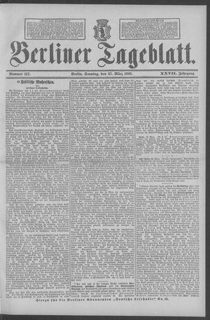 Berliner Tageblatt und Handels-Zeitung vom 27.03.1898