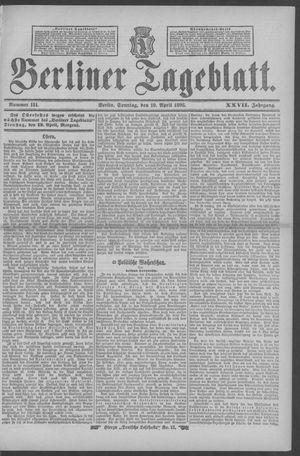 Berliner Tageblatt und Handels-Zeitung vom 10.04.1898