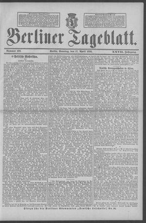 Berliner Tageblatt und Handels-Zeitung vom 17.04.1898