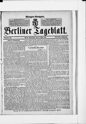 Berliner Tageblatt und Handels-Zeitung on Mar 18, 1899