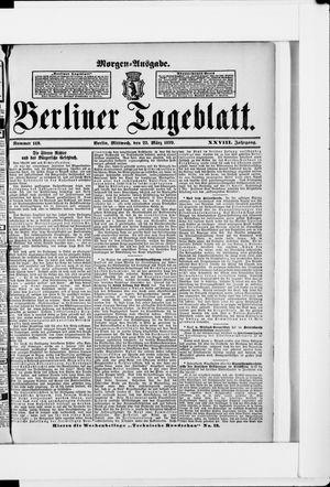 Berliner Tageblatt und Handels-Zeitung vom 22.03.1899