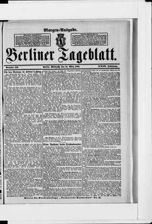 Berliner Tageblatt und Handels-Zeitung vom 14.03.1900