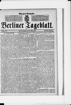 Berliner Tageblatt und Handels-Zeitung on Mar 27, 1900