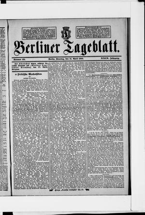 Berliner Tageblatt und Handels-Zeitung vom 15.04.1900