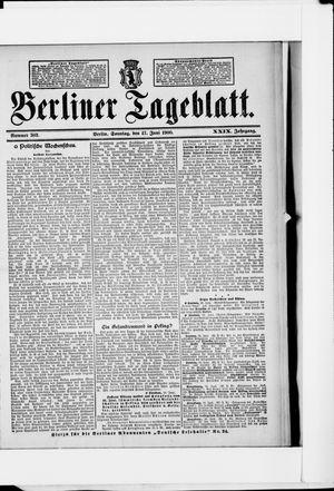 Berliner Tageblatt und Handels-Zeitung vom 17.06.1900