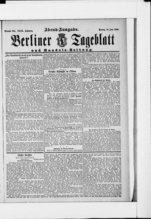 Berliner Tageblatt und Handels-Zeitung vom 18.06.1900