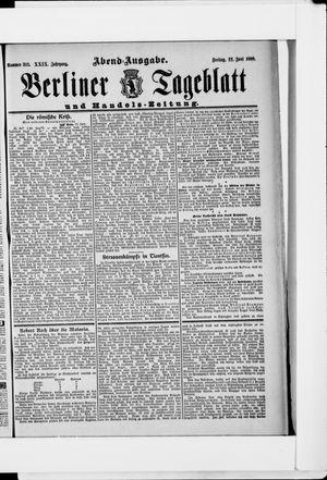 Berliner Tageblatt und Handels-Zeitung vom 22.06.1900