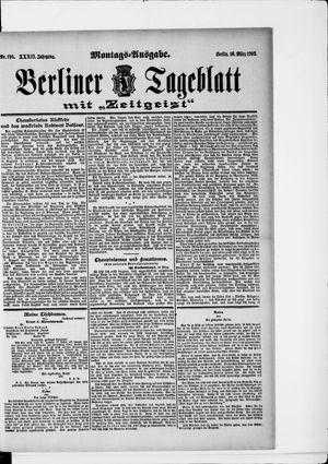 Berliner Tageblatt und Handels-Zeitung vom 16.03.1903