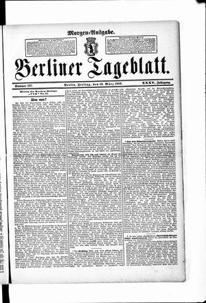 Berliner Tageblatt und Handels-Zeitung vom 16.03.1906