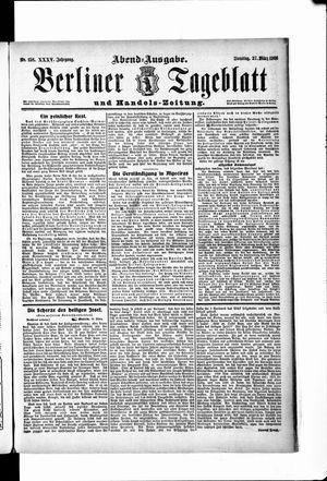 Berliner Tageblatt und Handels-Zeitung vom 27.03.1906