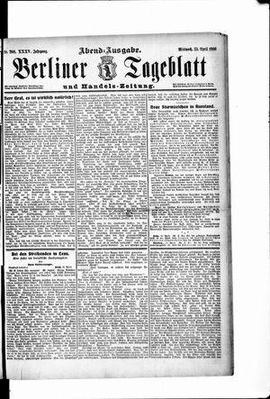 Berliner Tageblatt und Handels-Zeitung vom 25.04.1906