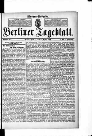 Berliner Tageblatt und Handels-Zeitung on Apr 27, 1906