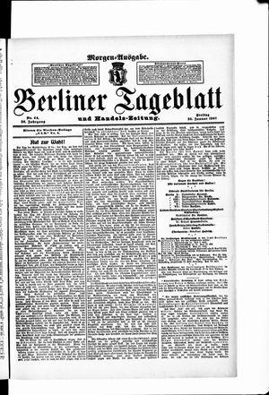 Berliner Tageblatt und Handels-Zeitung on Jan 25, 1907
