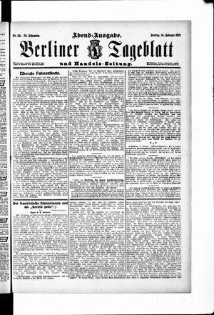 Berliner Tageblatt und Handels-Zeitung vom 15.02.1907