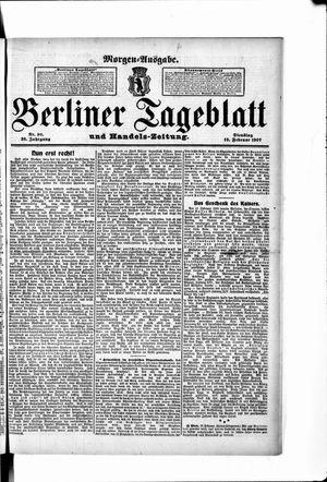 Berliner Tageblatt und Handels-Zeitung vom 19.02.1907