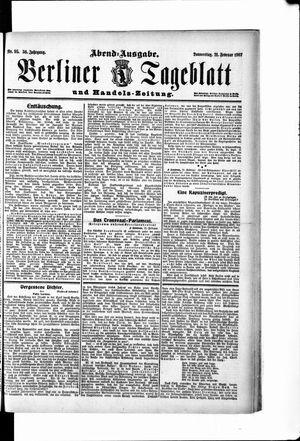 Berliner Tageblatt und Handels-Zeitung vom 21.02.1907