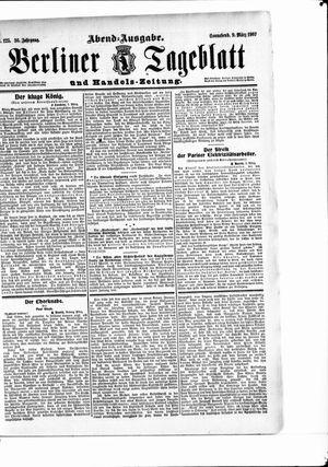 Berliner Tageblatt und Handels-Zeitung on Mar 9, 1907