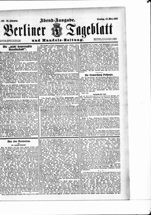Berliner Tageblatt und Handels-Zeitung vom 12.03.1907