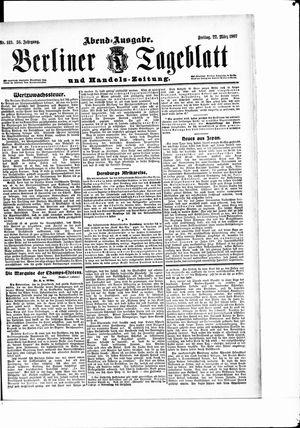Berliner Tageblatt und Handels-Zeitung vom 22.03.1907