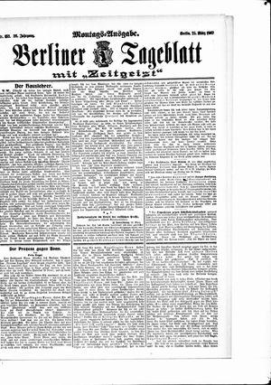 Berliner Tageblatt und Handels-Zeitung vom 25.03.1907