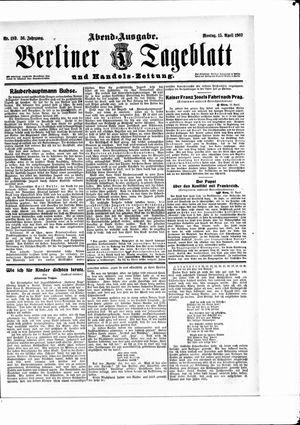 Berliner Tageblatt und Handels-Zeitung vom 15.04.1907