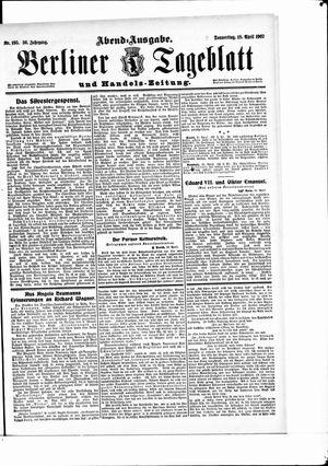 Berliner Tageblatt und Handels-Zeitung vom 18.04.1907