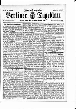 Berliner Tageblatt und Handels-Zeitung vom 22.04.1907