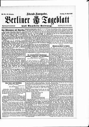 Berliner Tageblatt und Handels-Zeitung vom 23.04.1907