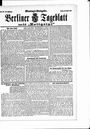 Berliner Tageblatt und Handels-Zeitung vom 29.04.1907