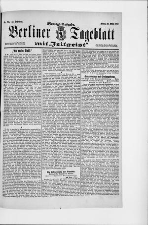 Berliner Tageblatt und Handels-Zeitung vom 10.03.1913