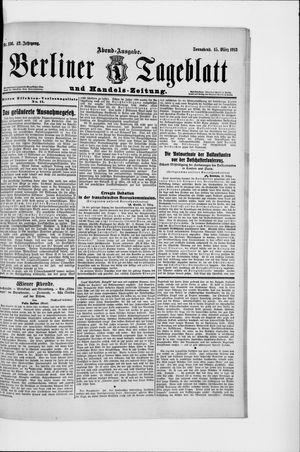 Berliner Tageblatt und Handels-Zeitung vom 15.03.1913