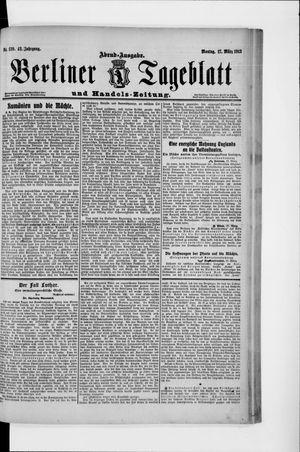 Berliner Tageblatt und Handels-Zeitung vom 17.03.1913
