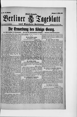 Berliner Tageblatt und Handels-Zeitung on Mar 19, 1913