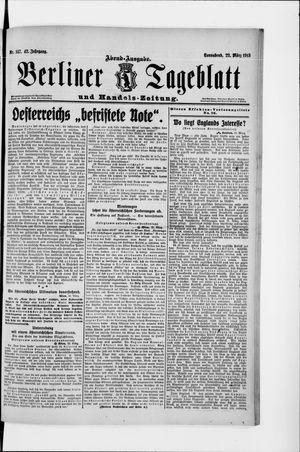 Berliner Tageblatt und Handels-Zeitung vom 22.03.1913