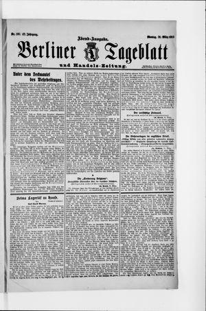 Berliner Tageblatt und Handels-Zeitung vom 31.03.1913