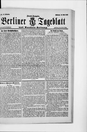 Berliner Tageblatt und Handels-Zeitung vom 16.04.1913