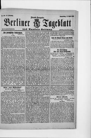 Berliner Tageblatt und Handels-Zeitung vom 17.04.1913