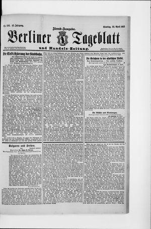 Berliner Tageblatt und Handels-Zeitung vom 22.04.1913