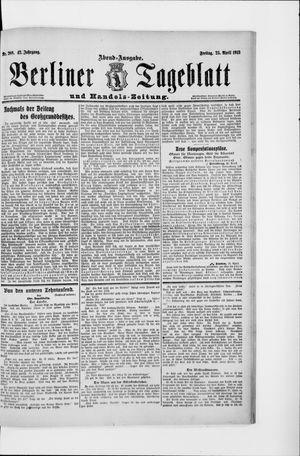 Berliner Tageblatt und Handels-Zeitung vom 25.04.1913