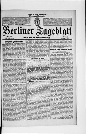 Berliner Tageblatt und Handels-Zeitung vom 22.04.1914