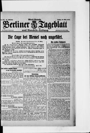 Berliner Tageblatt und Handels-Zeitung on Mar 19, 1915