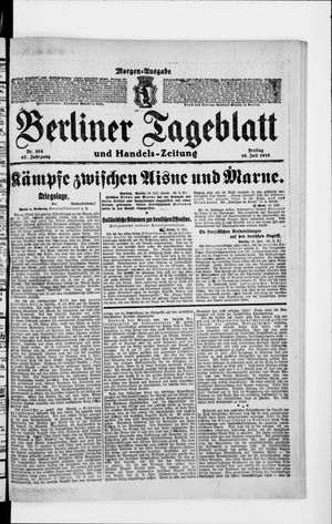 Berliner Tageblatt und Handels-Zeitung vom 19.07.1918