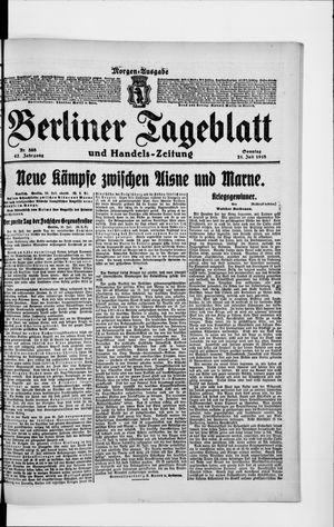 Berliner Tageblatt und Handels-Zeitung on Jul 21, 1918