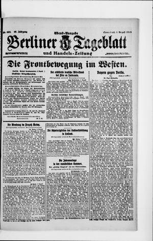 Berliner Tageblatt und Handels-Zeitung on Aug 3, 1918