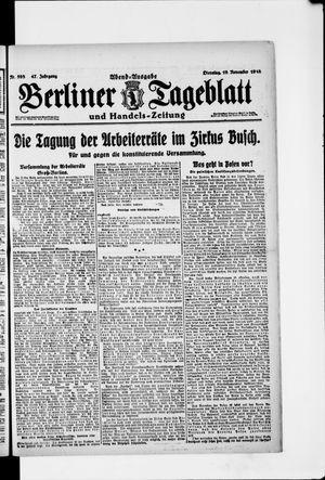 Berliner Tageblatt und Handels-Zeitung on Nov 19, 1918