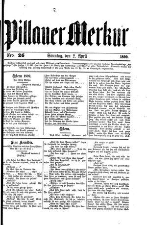 Pillauer Merkur vom 02.04.1899