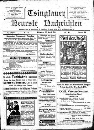 Tsingtauer neueste Nachrichten vom 22.04.1914