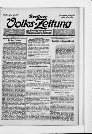 Berliner Volkszeitung vom 16.03.1913