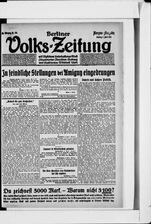 Berliner Volkszeitung vom 07.04.1918